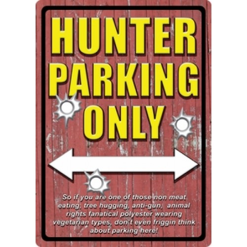Hunter Parking Only....Metal Sign
